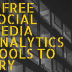 9 Free Social Media Analytics Tools To Try Today